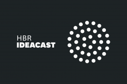 HBR Ideacast Podcast - Podcasts For Marketers